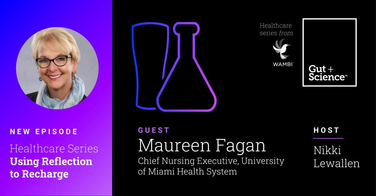 Dr. Maureen Fagan Gut + Science Podcast