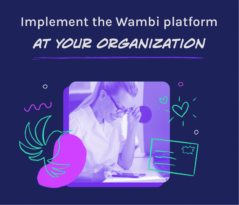 Using Wambi to Meaningfully Connect
