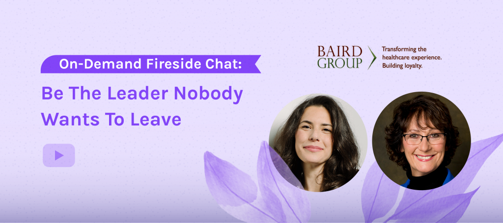 Be The Leader Nobody Wants To Leave Fireside Chat